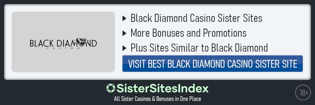 Black Diamond casino sister sites
