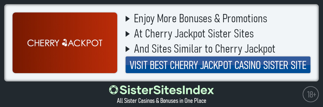 Cherry Jackpot sister sites