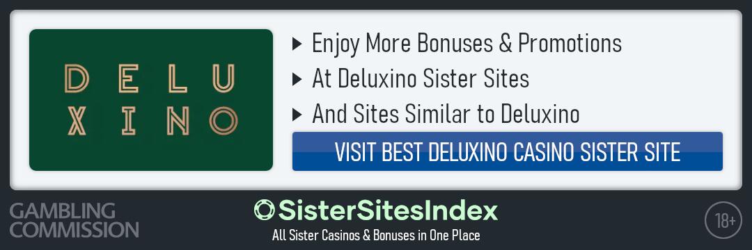 Deluxino Casino sister sites