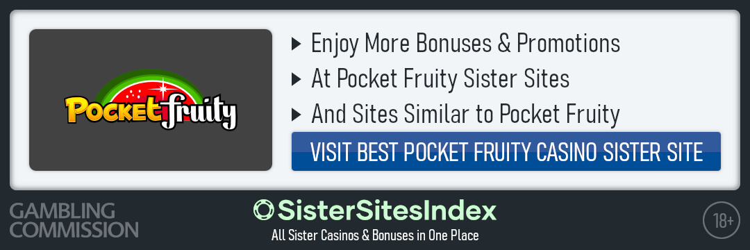 Pocket Fruity sister sites