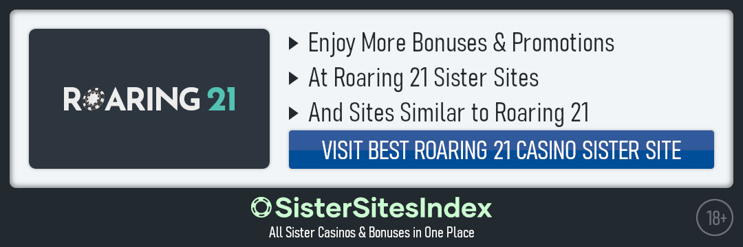 Roaring 21 sister sites