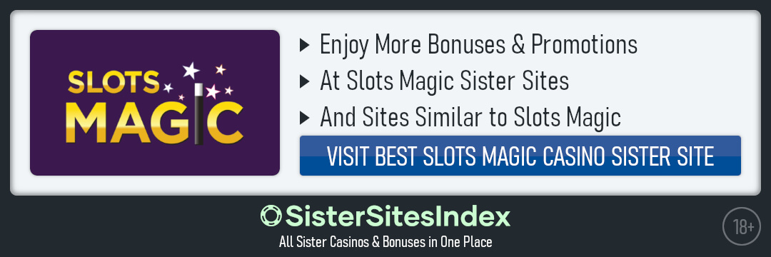 Slots Magic sister sites