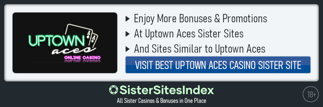 Uptown Aces sister sites