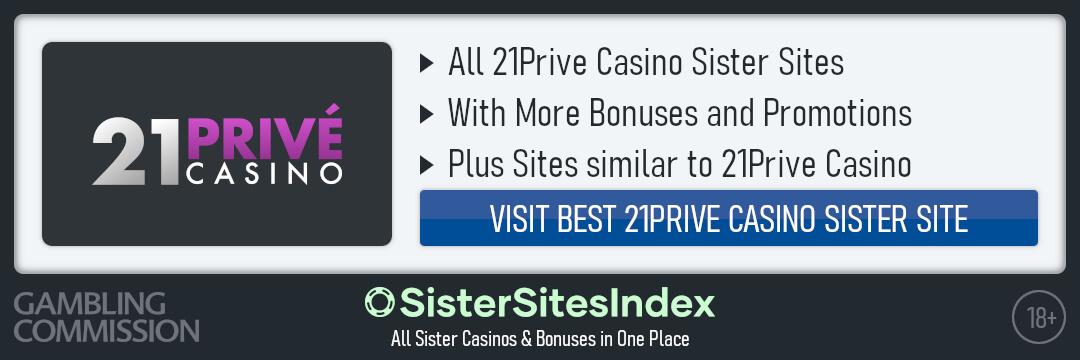 21Prive Casino sister sites