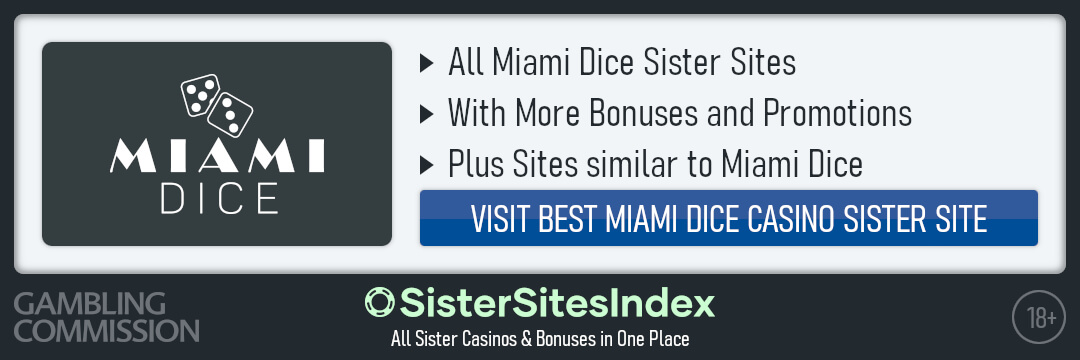 Miami Dice sister sites