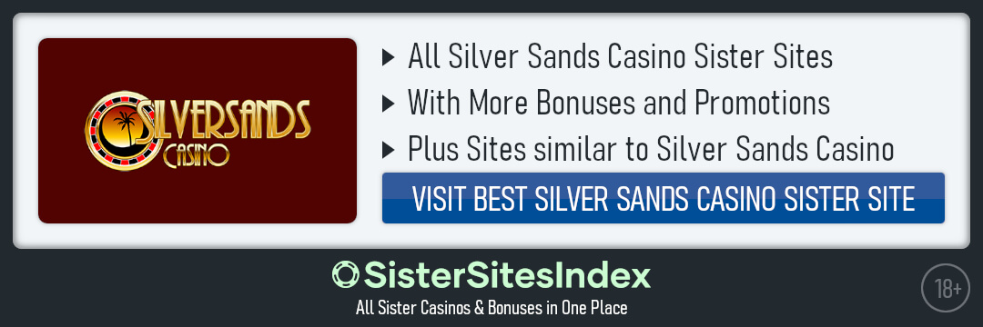 Silver Sands Casino sister sites