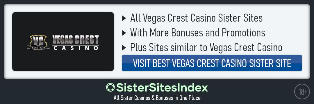 Vegas Crest Casino sister sites