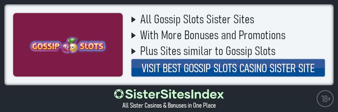 Gossip Slots sister sites