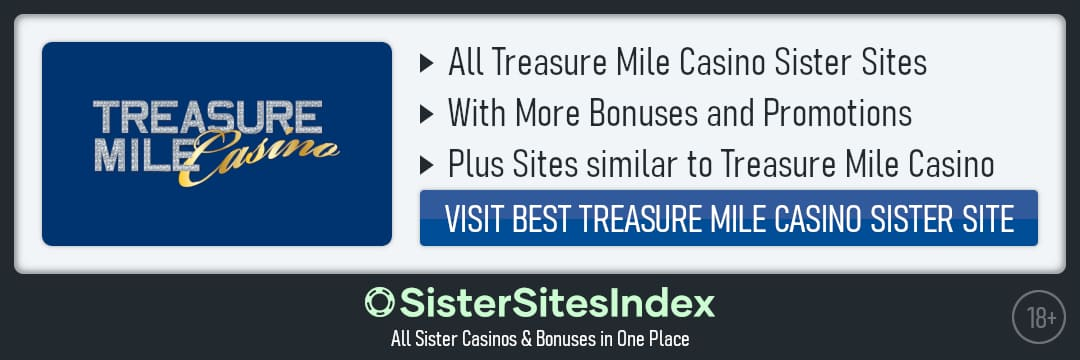 Treasure Mile Casino sister sites