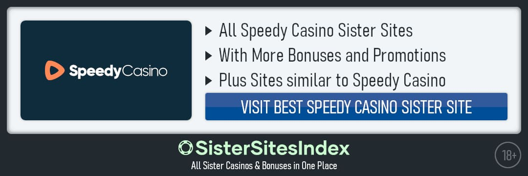Speedy Casino sister sites