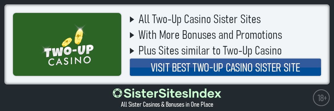 Two-Up Casino sister sites
