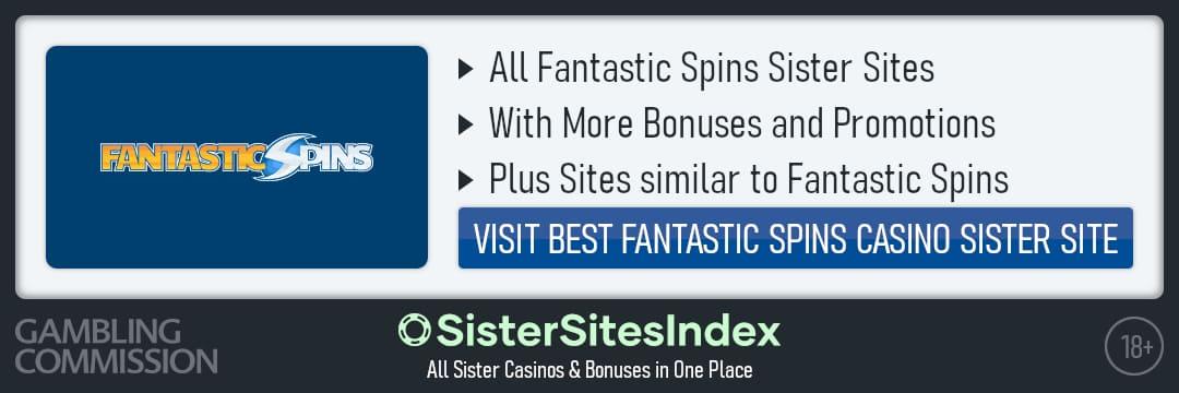 Fantastic Spins sister sites