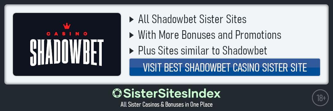 Shadowbet sister sites