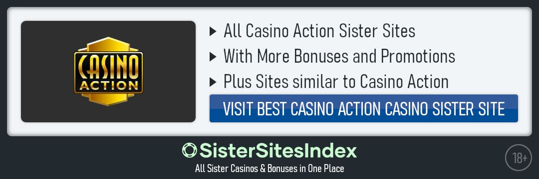 Casino Action sister sites