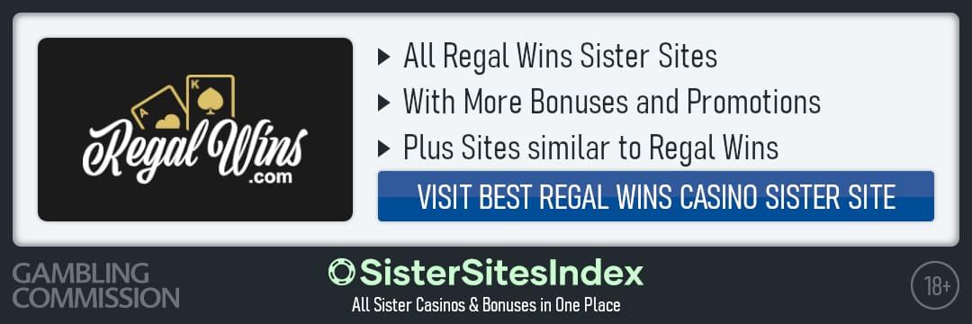Regal Wins sister sites