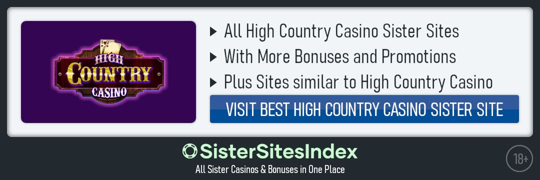 High Country Casino sister sites