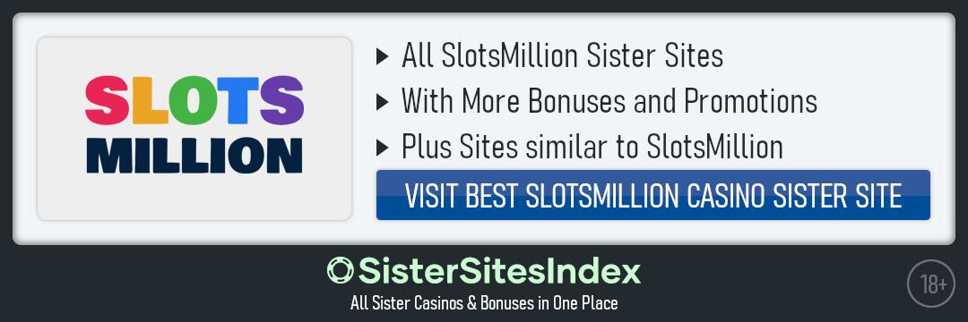 SlotsMillion sister sites