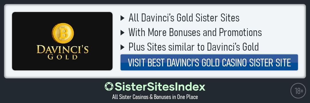 Davinci's Gold sister sites