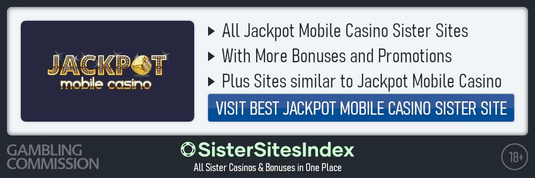 Jackpot Mobile Casino sister sites