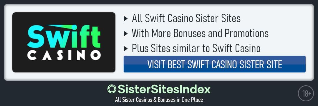 Swift Casino sister sites